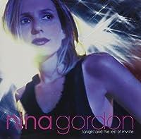 Tonight & The Rest of My Life by NINA GORDON