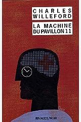 La Machine du pavillon 11 (Rivages Noir (Poche)) (French Edition) Pocket Book