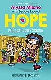 Project Middle School (Alyssa Milano s Hope)