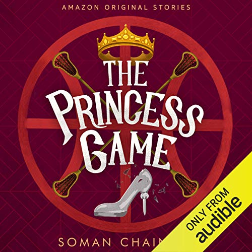 The Princess Game Audiobook By Soman Chainani cover art