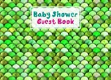 Baby Shower Guest Book: Mermaid Glitter Scales Baby Shower Guest Book, Baby Shower Guestbook For Wishes & Advice And Predictions For Parents   150 Pages, Size 8.25' x 6' By Sibylle Meister