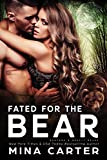 Fated For The Bear (Banford and Beauty Bears Book 1) (English Edition)