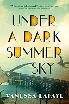 Under a Dark Summer Sky by [Vanessa Lafaye]