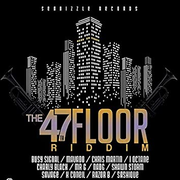 47Th Floor Riddim