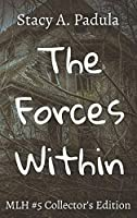 The Forces Within (Montgomery Lake High)