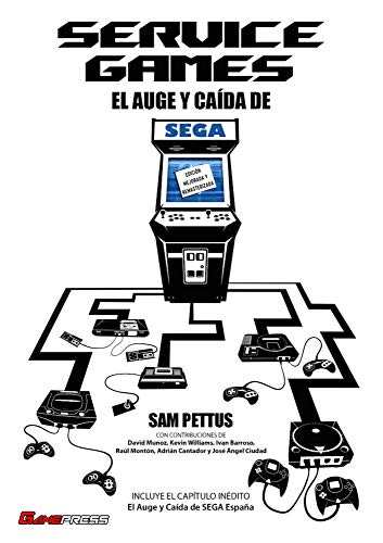 SERVICE GAMES El Auge y Caída de SEGA