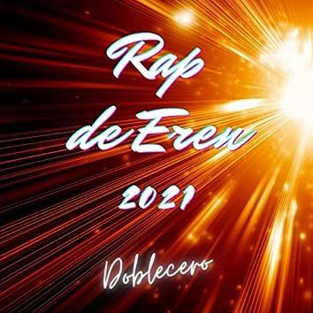 Rap de Eren 2021