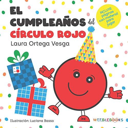 El cumpleaños del círculo rojo: 1 (Educativa)