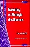 Marketing et stratégie des services