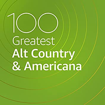 100 Greatest Alt Country & Americana