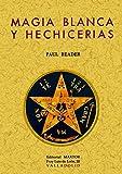 Magia Blanca y Hechicerías