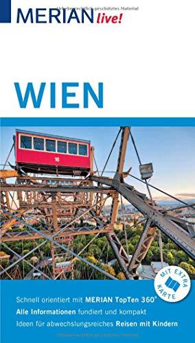 Preisvergleich Produktbild MERIAN live! Reiseführer Wien: Mit Extra-Karte zum Herausnehmen
