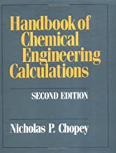 Handbook of Chemical Engineering Calculations (Mcgraw-Hill Chemical Engineering)