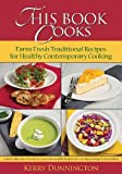 This Book Cooks by Kerry Dunnington