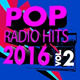 Pop Radio Hits 2016, Vol. 2