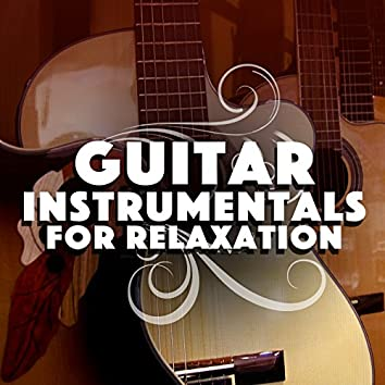 Guitar Instrumentals for Relaxation