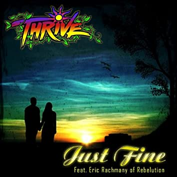 Just Fine (feat. Eric Rachmany)