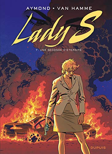 Lady S, Tome 7 : Une seconde d'éternité (LADY S (7))