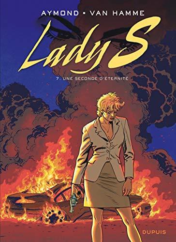 Lady S - tome 7 - Une seconde d'éternité