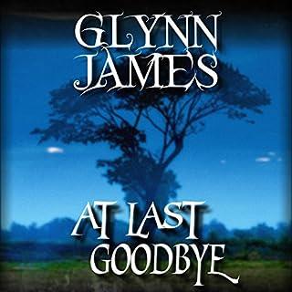 At Last, Goodbye audiobook cover art