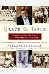 Grace the Table: Stories and Recipes from My Southern Revival Paperback