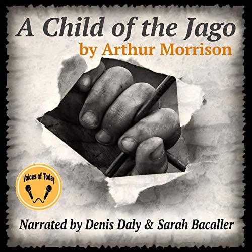 A Child of the Jago audiobook cover art
