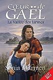 La Vallée des larmes: Tome 1 (Cœur de Gaël)