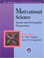 Motivational Science: Social and Personality Perspectives: Key Readings (Key Readings in Social Psychology)