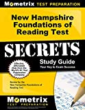 New Hampshire Foundations of Reading Test Secrets Study Guide: Review for the New Hampshire Foundations of Reading Test (Mometrix Secrets Study Guides)