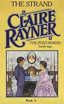 The Strand - The Performers Book 8 by [Claire Rayner]