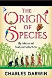 On the Origin of Species by Means of Natural Selection; Or, The Preservation ... (English Edition)