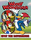 Woody Woodpecker Spot The Difference: Fantastic Spot-the-Differences Activity Books For Kids And Adults