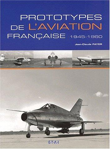 Prototypes de l'aviation française, 1945-1960