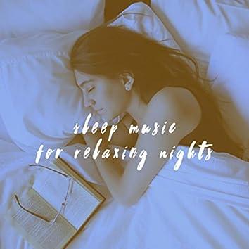 Sleep Music for Relaxing Nights