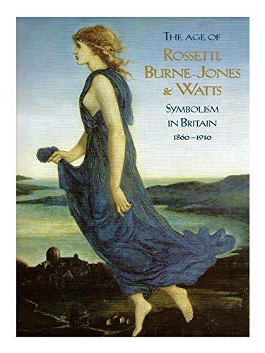 The Age of Rossetti, Burne-Jones & Watts: Symbolism in Britain, 1860-1910. Ausstellungs-Katalog: Tate Gallery London 10/97-01/98 + Haus der Kunst München 01-04/98 + Van Gogh-Museum Amsterdam 05-08/98
