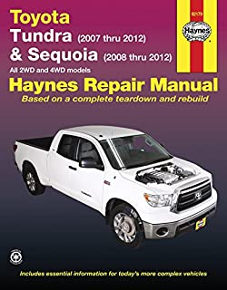 Toyota Tundra & Sequoia: Tundra (2007 thru 2012) & Sequoia (2008 thru 2012) All 2WD and 4WD models (Haynes Repair Manual)