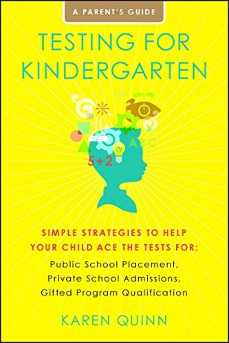 Testing for Kindergarten Simple Strategies to Help Your Child Ace the Tests for Public School product image