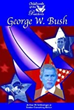 George W. Bush (Childhoods of the Presidents)