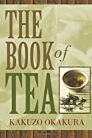 The Book of Tea by Kakuzo Okakura(2017-09-11)