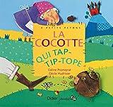 La Cocotte qui tap-tip-tope