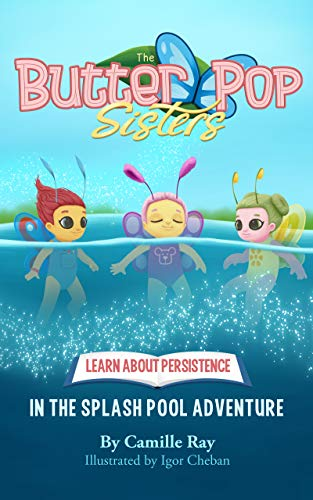 ButterPop Sisters and the Splash Pool Adventure (English Edition)