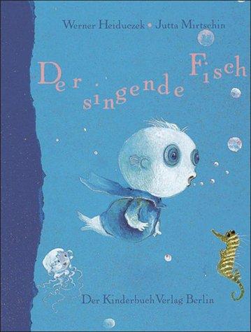 Der singende Fisch