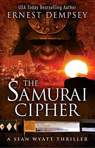 The Samurai Cipher: A Sean Wyatt Archaeological Thriller (Sean Wyatt Adventure Book 8) (English Edition)