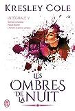 Les ombres de la nuit, Intégrale 5 - Sombre convoitise ; Poison éternel ; L'amant du prince vampire