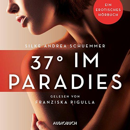 37° im Paradies Titelbild