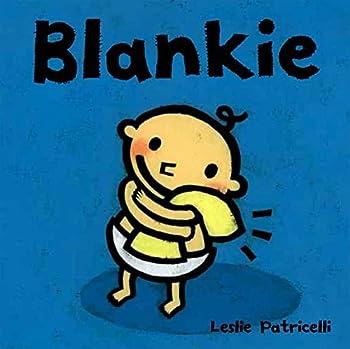Blankie  Leslie Patricelli board books