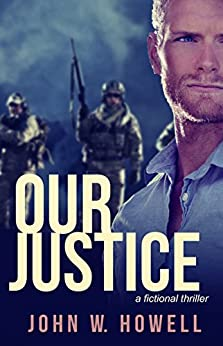 [John W. Howell]のOur Justice (English Edition)