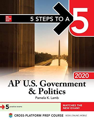 5 Steps to a 5: AP U.S. Government & Politics 2020