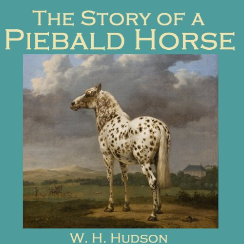 The Story of a Piebald Horse audiobook cover art