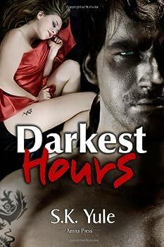 Darkest Hours - Book #1 of the Darkest